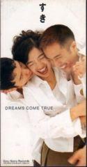 ◆8cmCDS◆DREAMS COME TRUE/すき/きづいてよ