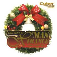 Cyber TRANCE PRESENTS THE BEST OF X'mas Trance
