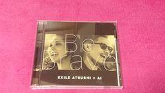EXILE ATSUSHI+AI Be Brave CD+DVD