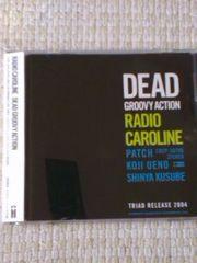 RADIO CAROLINE  DEAD GROOVY ACTION