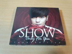 ショウ・ルオ(羅志祥)CD「ONLY FOR YOU JAPANEDITION Show台湾