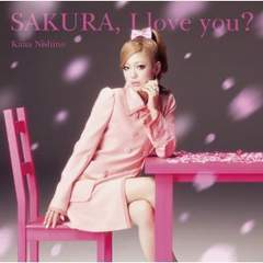 西野カナ / SAKURA, I love you?