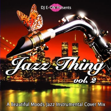 Jazz Thing.2 豪華24曲 名曲 Inst Cover MixCD