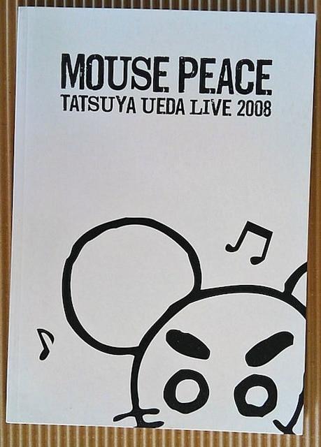 [パンフ] MOUSE PEACE TATSUYA UEDA LIVE 2008  < タレントグッズの