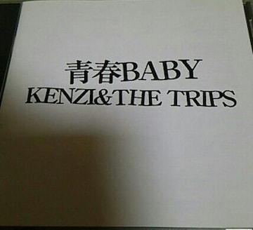 CD KENZI&THE TRIPS 青春BABY ケンヂ&ザ.トリップス ケントリ