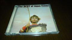 Aqua Timez/the BEST of Aqua Timez/二枚組ベスト