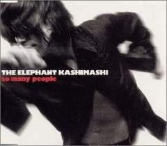 THE ELEPHANT KASHIMASHI「so many people」エレファントカシマシ
