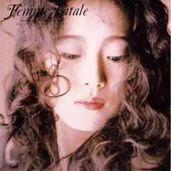 KF 中森明菜  Femme Fatale  (ファム・ファータル)