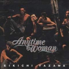 矢沢永吉 / Anytime Woman