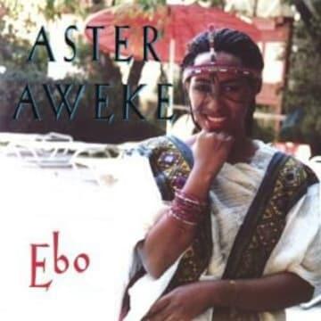 ワールド Aster Aweke アジアン ebo world