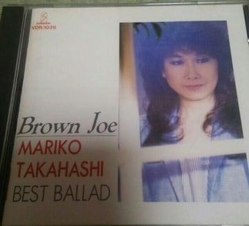 CD 高橋真梨子 Brown Joe ベストバラード 帯なし