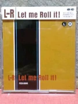 [送料無料] L-R(エル・アール)/Let me Roll it!