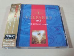 CD「ヴェルファーレVol.3 VELFARRE Vol.3 THE FUTURE IS NOW」●