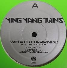 (特価品)Ying Yang Twins feat. Trick Daddy/What's Happnin'