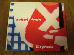ユカリ・フレッシュCD cityrama