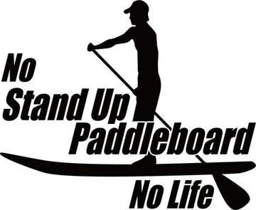 ステッカー No Stand Up Paddleboard No Life (スタンドアップパドル)2