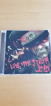 BORN  「LIVE THE STALIN」