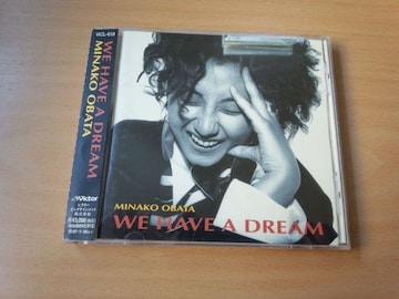 MINAKO OBATA CD「WE HAVE A DREAM」ミナコ・オバタ●