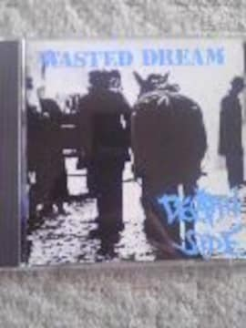 DEATH SIDE  WASTED DREAM + SATISFY THE INSTINCT